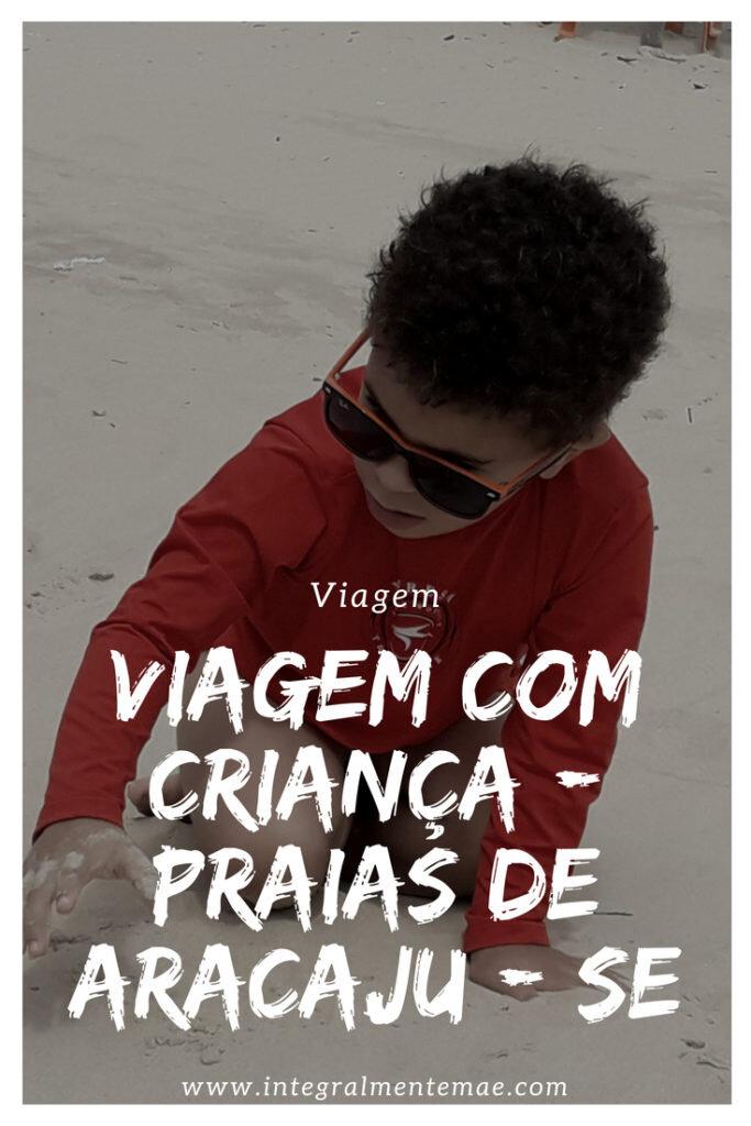 Viagem com criança - Aracaju