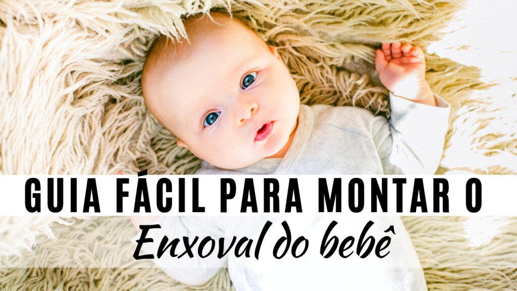 GUIA-FÁCIL-PARA-MONTAR-O-ENXOVAL-DO-BEBÊ